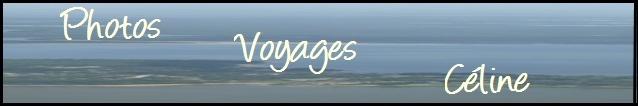 Découvrez en photos les voyages de céline